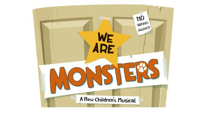 We Are Monsters Auditions Ages 4-9
