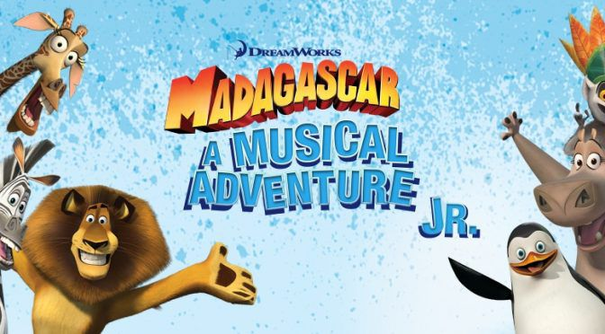 Madagascar A Musical Adventure JR. – Auditions – Ages 4-11