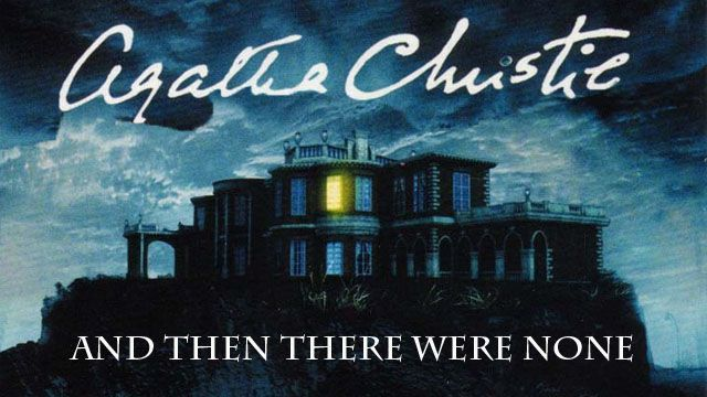 Agatha Christie's – And Then There Were None