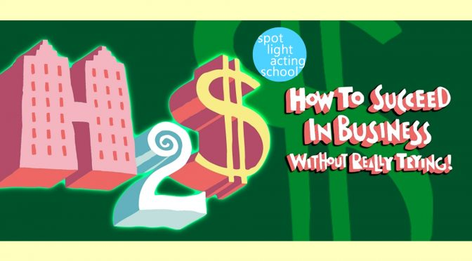 How to Succeed in Business without Really Trying Auditions (Ages 11-18) Dec. 1