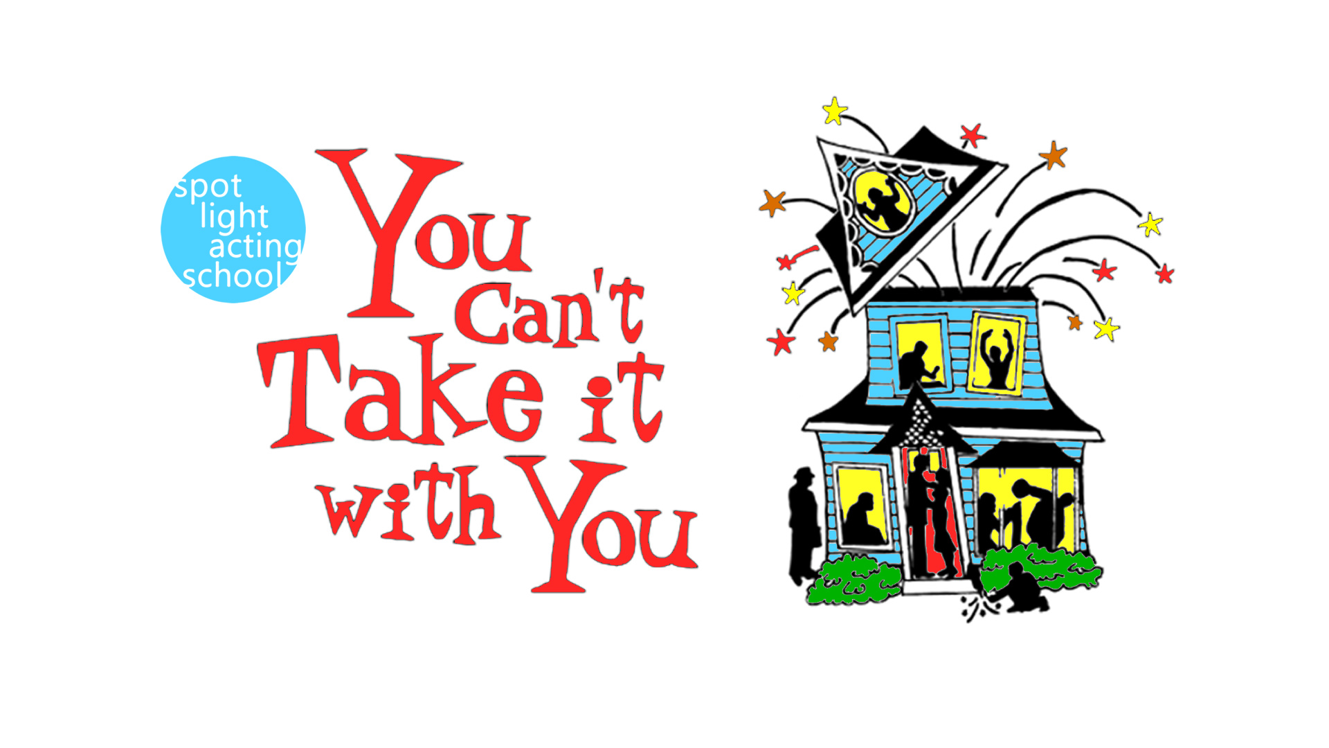 you can't take it with you (age 11-18) auditions | spotlight acting