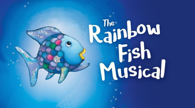 The Rainbow Fish Musical (Aug 2 – 11)