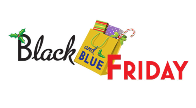 Black and Blue Friday (Nov 23-Dec 01)