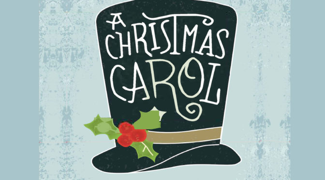 A Christmas Carol Auditions – All Ages (Oct. 26 3:00pm)